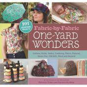 Storey Publishing-Fabric-By-Fabric One-Yard Wonders