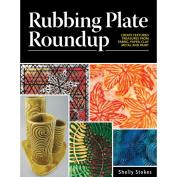 Cedar Canyon Textiles-Rubbing Plate Roundup