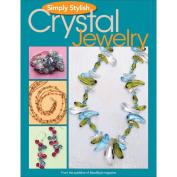 Kalmbach Publishing Books-Simply Stylish Crystal Jewellery