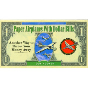 Sterling Publishing-Paper Aeroplanes With Dollar Bills