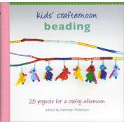 Random House Books-Kids' Crafternoon Beading