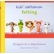 Random House Books-Kids' Crafternoon Felting