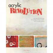 F & W Books-Acrylic Revolution:New Tricks & Techniques