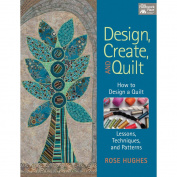 That Patchwork Place-Design, Create, And Quilt