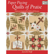 That Patchwork Place-Paper Piecing Quilts Of Praise