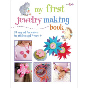 Cico Books-My First Jewellery Making Book
