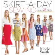 Storey Publishing-Skirt-A-Day Sewing