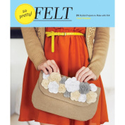 Chronicle Books-So Pretty! Felt