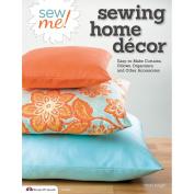 Design Originals-Sew Me! Sewing Home Decor
