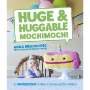 Potter Craft Books-Huge & Huggable Mochimochi