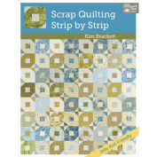 That Patchwork Place-Scrap Quilting-Strip By Strip
