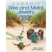 Kalmbach Publishing Books-Organic Wire And Metal Jewellery