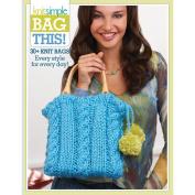Soho Publishing-Knit Simple Bag This!