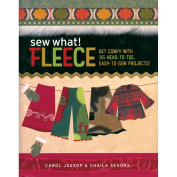 Storey Publishing-Sew What! Fleece