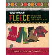 Storey Publishing-Sew What! Fleece