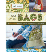 Storey Publishing-Sew What! Bags