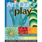 C & T Publishing-Art Quilts At Play