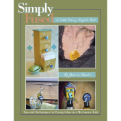 Fuseworks Simply Fused Project Book-26 Projects