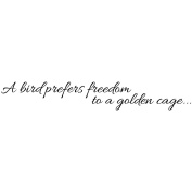 Magenta Cling Stamps 2.5cm x 9.5cm -A Bird Prefers Freedom...