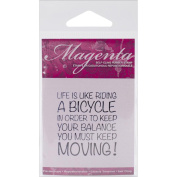 Magenta Cling Stamps 3.2cm x 4.4cm -Life Is Like Riding A...
