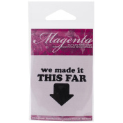 Magenta Cling Stamps 5.1cm x 4.4cm -Made It This Far