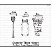 Our Daily Bread Cling Rubber Stamp 13cm x 17cm -Sweeter Than Honey