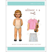 Oliver + S Patterns-Music Class Blouse & Skirt