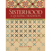 C & T Publishing-Sisterhood -A Quilting Tradition