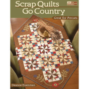 That Patchwork Place-Scrap Quilts Go Country