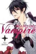 He's My Only Vampire: Vol. 1
