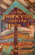 The Princess and the Pea and Other Favorite Tales