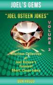 Joel Osteen Jokes Volume 2