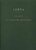 The Lerna: The Neolithic Settlement