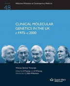 Clinical Molecular Genetics in the UK C.1975-C.2000