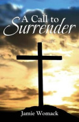 A Call to Surrender