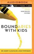 Boundaries with Kids [Audio]