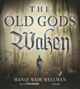 The Old Gods Waken  [Audio]