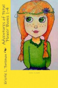 Adventures of Petal Flower Books 1-4