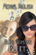 Blind Woman's Bluff