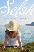 Selah: Studying God's Songbook