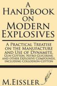 A Handbook on Modern Explosives