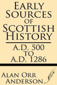Early Sources of Scottish History