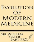 Evolution of Modern Medicine