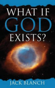 What If God Exists?