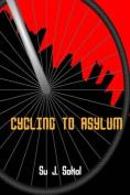 Cycling to Asylum