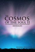 The Cosmos of the Soul II