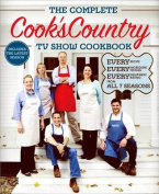 The Complete Cook's Country TV Show Cookbook Season 7