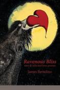 Ravenous Bliss