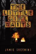 The Little Girl Waits