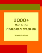 1000+ Most Useful Persian Words (Farsi-English Bi-Lingual Edition)